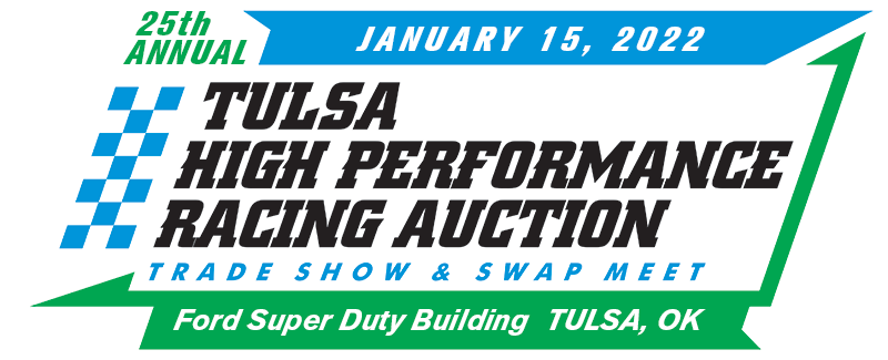 Tulsa High Performance Racing Auction, Trade Show & Swap Meet